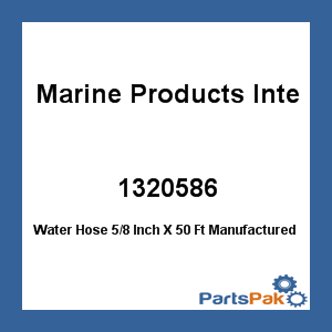 Marine Products International 1320586; Water Hose 5/8 Inch X 50 Ft
