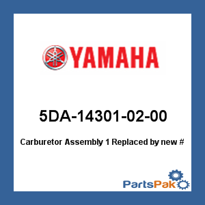 Yamaha 5DA-14301-02-00 Carburetor Assembly 1; New # 5DA-14301-03-00