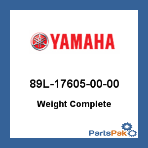 Yamaha 89L-17605-00-00 Weight Complete; 89L176050000