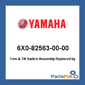 Yamaha 6X0-82563-00-00 Trim & Tilt Switch Assembly; New # 6X0-82563-01-00