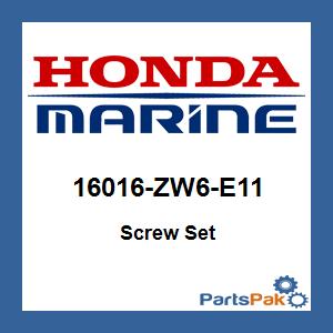 Honda 16016-ZW6-E11 Screw Set; 16016ZW6E11 Made by Honda