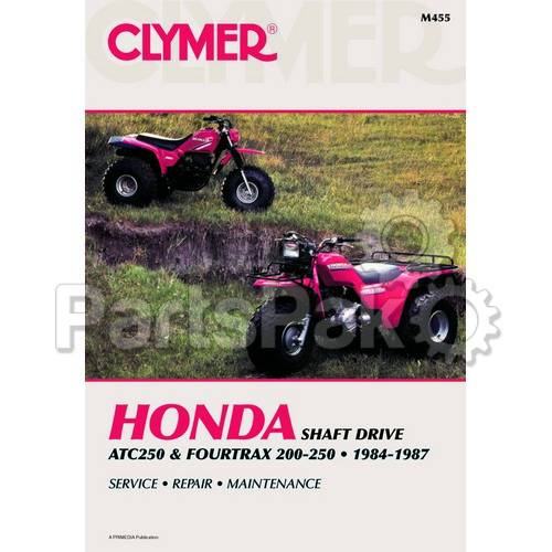 Honda Trx 200: Clymer Manuals M455; Atc250 And Honda TRX 200/250 84-87