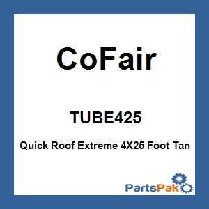 CoFair TUBE425; Quick Roof Extreme 4X25 Foot Tan