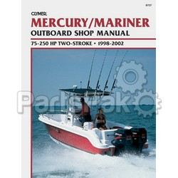Clymer Manuals B725; Mercury/Mariner 2.5-60 Hp 1998 1999 2000 2001 2002 Service Repair Manual; LNS-156-B725