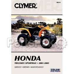 Clymer Manuals M215; Honda TRX250Ex 2001-2005 Clymer Repair Manual